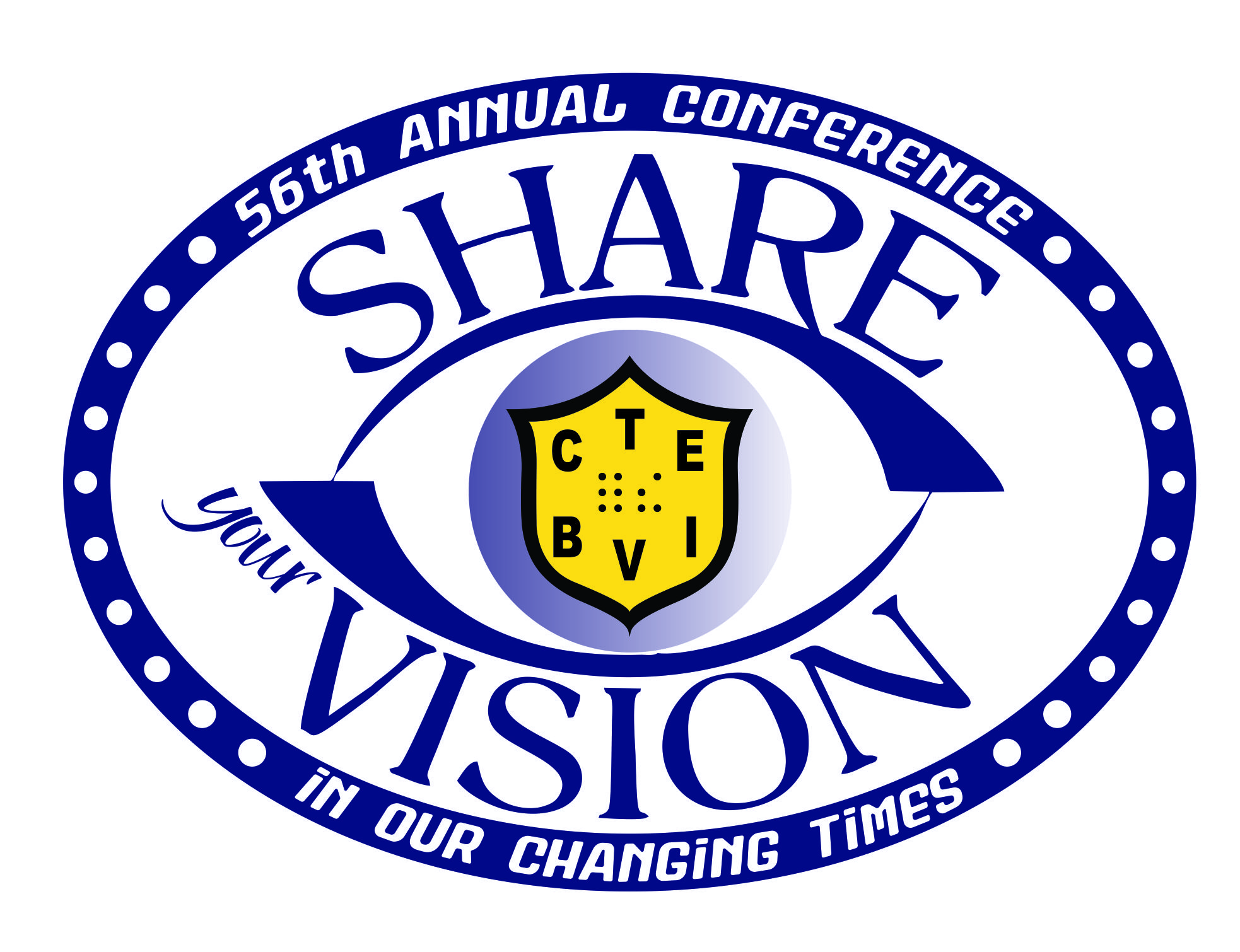 "image of 2015 logo - eye with CTEBVI logo in the middle and ""Share your Vision"" around the eye with ""In Our Changing Times"" under the eye"